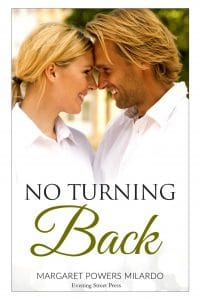 no Turning Back by Margaret Powers Milardo