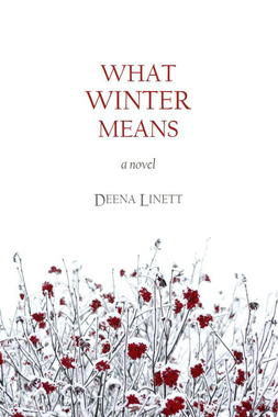 What Winter Means by Deena Linett